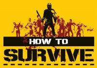 играть How to Survive по сети